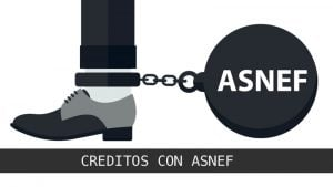 Pedir un crédito con ASNEF